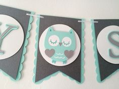 Owl Baby Shower Banner- Mint, Grey, & White- Gender Neutral Baby Shower Banner
