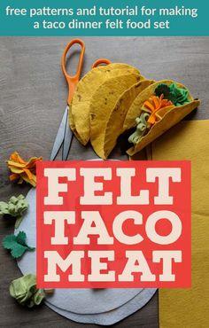 How To Make Felt Taco Meat for a Felt Food Taco Play Set · Hawk Hill Taco Crafts, Food Bakery, Felt Food Patterns, How To Make Taco, Taco Dinner, Felt Play Food, Felt Diy, Felt Crafts, Fake Food