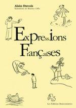 Les expressions françaises France, Visual Arts, 1st Grades, French