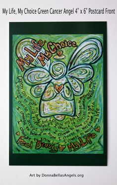Green Cancer Angel My Life My Choice Poem Art Painting - 10 Postcards Pack