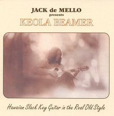 Keola Beamer | Hawaiian Slack Key Guitar | CD 2500 | http://catalog.wrlc.org/cgi-bin/Pwebrecon.cgi?BBID=4027510
