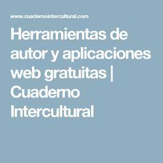 Herramientas de autor y aplicaciones web gratuitas | Cuaderno Intercultural