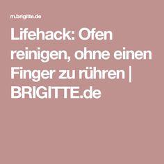 Lifehack: Ofen reinigen, ohne einen Finger zu rühren   BRIGITTE.de