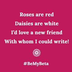 We are here to help! #BeMyBeta #SwoonReads