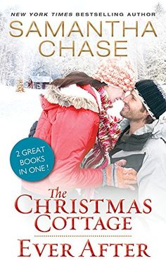 The Christmas Cottage / Ever After by Samantha Chase http://www.amazon.com/dp/B00YQC2OE8/ref=cm_sw_r_pi_dp_i.Jtwb05W0397