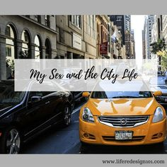 My Sex and the City