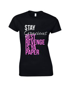 Beyonce Shirt Stay Gracious Best Revenge is Ya by FreshPressedTees