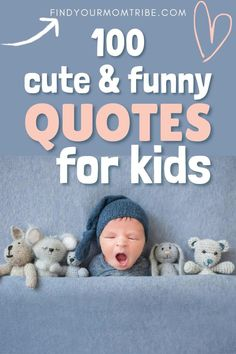 Sometimes our little angels share such pearls of wisdom that are absolutely hilarious. Here are some of the best funny quotes for kids! Cute Baby Boy Quotes, Newborn Baby Quotes, Funny Baby Quotes, Funny Quotes For Kids, Son Quotes, Daughter Quotes, Funny Babies, Cute Babies, Very Inspirational Quotes