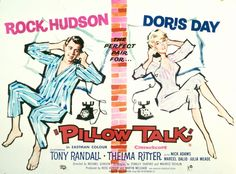 """""""Pillow Talk"""", (1959)  A huge success upon release in 1959, Pillow Talk is a New York-set romantic comedy and the first of three films Day made together with Rock Hudson – """"the perfect pair"""", especially in complementing blue and pink pyjamas. Lover Come Back (1961) and Send Me No Flowers (1964) followed."""