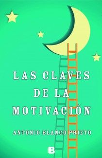 Las claves de la motivación - http://bajarlibros.net/book/las-claves-de-la-motivacion/