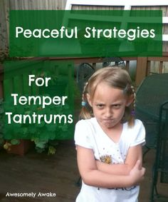 How best to handle a child with a temper ... hint, hint: it's not yelling back at them yet isn't that often the way many parents respond, simply out of frustration? Here are peaceful ways to cope and feel good about your parenting at the end of the day. If Gracie is anything like me I will DEFINITELY need this!
