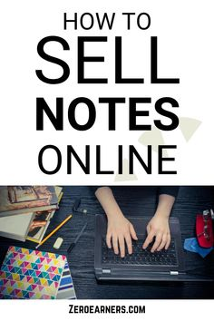 How To Sell Notes Online: 18 Best Places (Earn Up To $500). #sellnotesonline #sellstudymaterials #makemoneyonline #makeextramoney #sellingonline Sell Used Stuff Online, Sell Stuff, Make Money Online, How To Make Money, Notes Online, Study Materials, Selling Online, Extra Money, How To Find Out