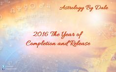 2016 The Year of Completion and Release