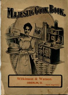 ID#:0065 Date:1894-1902. Photograph of the cover of a Majestic Cookbook, Wilkinson & Watson are identified as the 'sole agents'. Participant:Barbara Molyneaux. Additional Sources:O.H.I.O. Resource Center: Fred Maddock files., Historic Preservation Commission, Survey 1998, City Directories;Internet correspondence from Jim Molyneaux, 01/16/01. Interview with Jim and Barbara Molyneaux, 6/00. Interview with Glenn Molyneaux, 6/00; Interview with Pat Stetson, 01/01 The Past, Interview, Photograph, City, Photography, Photographs, Cities, Fotografia, Fotografie
