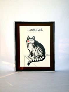 "Vintage 1977 ""Love A Cat"" Print by Bernard Kliban *yay!*"