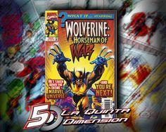 WHAT IF # 111 Wolverine como jinete de Apocalypse  $ 200.00 Para más información, contáctanos en http://www.facebook.com/la5aDimension