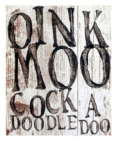 Another great find on #zulily! 'Oink, Moo, Cock-a-Doodle-Doo' Wall Plaque #zulilyfinds