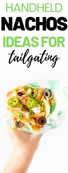Tailgating Nacho, perfect for SUPERBOWL SUNDAY. Brilliant serving ideas that are easy to eat and perfect for Football season! #footballparty #tailgaitingfood #fingerfood #nachos