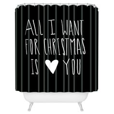 Leah Flores All I Want For Christmas Is You Shower Curtain Black - Deny Designs, Black Multicolored A must see: you will literally fall over! The funniest array of wearable quotes. Order this one or any other custom quote as well Love Quotes For Her, Cute Love Quotes, Romantic Love Quotes, Quotes For Him, Be Yourself Quotes, Me Quotes, Romantic Texts, Music Quotes, All I Want