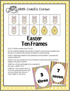 Math Coach's Corner: Easter Ten-Frames. Easter-themed ten-frames help students build a conceptual understanding of numbers to ten. Includes suggestions for use.  FREEBIE!