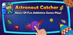 Astronaut Catcher APK  – New addictive game for Android smartphone, download from here or Google Play !