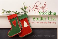 Ultimate List of Stocking Stuffers for baby, toddler, children, teens, mom, and dad. Over 500 ideas!