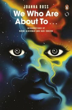 We Who Are About To... by Joanna Russ #sciencefiction #feministscifi #classicscifi #feminism #women