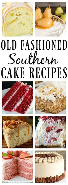 Old Fashioned Southern Cake Recipes