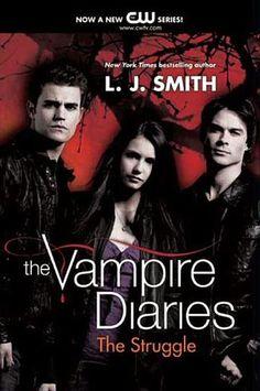 The Vampire Diaries: The Struggle | Smith, L. J. | Bilbary