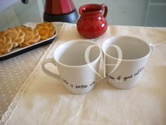 """couple of coffee mugs """"Life is better with a cup of good coffee"""""""