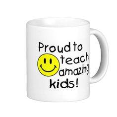 Shop Proud To Teach Amazing Kids Coffee Mug created by CelebrationZazzle. New Teacher Gifts, New Teachers, Teacher Appreciation, Cool Gifts, Smiley, Funny Jokes, Coffee Mugs, Teaching, Make It Yourself