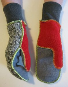 Wool mittens, lined with new fleece. Made from recycled sweaters.  So cool!