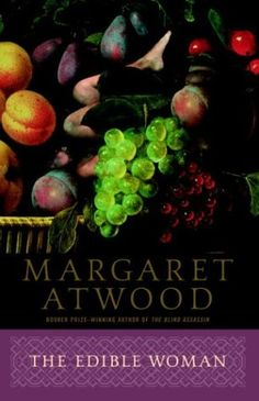 The Edible Woman by Margaret Atwood