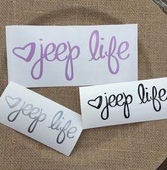 Jeep life decal, phone decal, car decal, cup decal, tumbler decal, mug decal, sticker, custom decal, organizing decal, word decal, vinyl