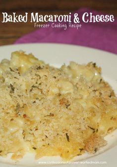 Prepare Meals Ahead for Sickness - Freezer Cooking Baked Macaroni & Cheese #recipe #sponsored @Andi Botto-Foil