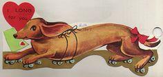 Vintage Valentine - dachshund on rollerskates