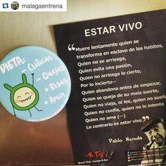 #Repost @malagaentrena with @repostapp.  La mejor #dieta del mundo:  Menos criticar Menos quejas Mas risas  Mas amor  Y todo esto justo a un gran escrito de Pablo Neruda  #virusdlafelicidad  Chapas de @virusdlafelicidad !!
