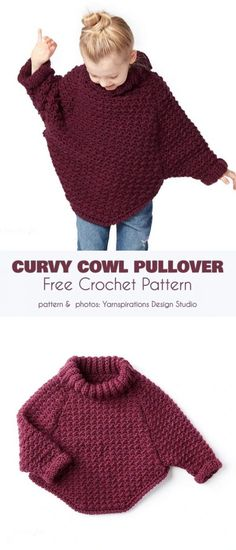 Curvy Cowl Pullover Free Crochet Pattern This is an easy pattern making use of a few basic stitches and shaping techniques to make a thick, cozy and free-flowing pullover that will be a great thing for a cold fall evening or a casual day. et crochet Crochet Toddler Sweater, Poncho Au Crochet, Pull Crochet, Crochet Poncho Patterns, Crochet Girls, Crochet For Kids, Crochet Clothes, Crochet Baby, Knit Crochet
