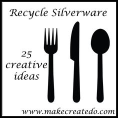 Recycle: Cutlery/Silverware