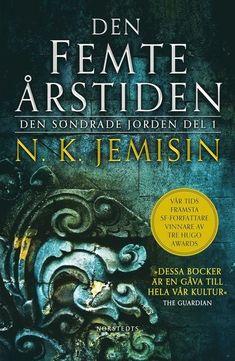 Den femte årstiden – N K Jemisin – Bok Inferno Dan Brown, Sci Fi Authors, History Of Time, A Dance With Dragons, Book Works, Math Formulas, Five Hundred, Isaac Asimov, Historia