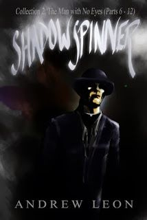 Review of Shadow Spinner: Collection 2: The Man with No Eyes by Andrew Leon