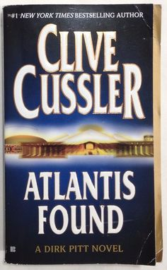 : Atlantis Found (a Dirk Pitt Novel) by Clive Cussler (Mass Market) for sale online Clive Cussler Books, Good Books, Books To Read, The Knack, Pitta, Old Movies, Book Authors, Romance Books, Atlantis