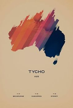 TYCHO AUS #australia #poster