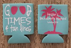 A personal favorite from my Etsy shop https://www.etsy.com/listing/467668442/good-times-tan-lines-with-palm-tree-can