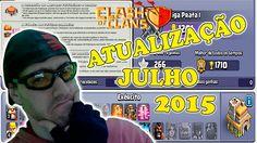 CLASH OF CLANS - ATUALIZAÇÃO JULHO DE 2015