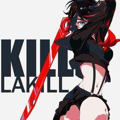 """Kill la kill """"don't lose your way"""""""