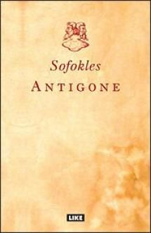 Antigone | Kirjasampo.fi - kirjallisuuden kotisivu