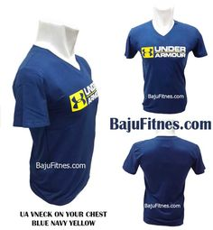 UA VNECK ON YOUR CHEST BLUE NAVY YELLOW  Category : Under Armour  Bahan Spandex Body fit Ready Only Size M Berat : 68 kg - 82 kg Tinggi : 168 cm - 182 cm  GRAB IT FAST only @ Ig : https://www.instagram.com/bajufitnes_bandung/ Web : www.bajufitnes.com Fb : https://www.facebook.com/bajufitnesbandung G+ : https://plus.google.com/108508927952720120102 Pinterest : http://pinterest.com/bajufitnes Wa : 0895 0654 1896 Pin Bbm : myfitnes  #underarmourindonesia #underarmour #underarmour…