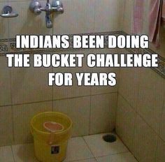 Funny indian doing bucket challenge. Asian Problems, Desi Problems, Punjabi Memes, Punjabi Funny, Punjabi Quotes, Indian Funny, Indian Jokes, Desi Humor, Desi Memes