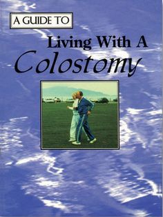 Living with a Colostomy